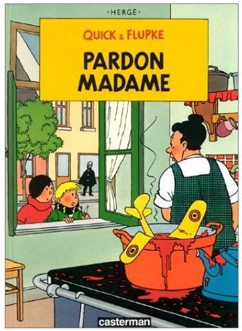 Quick flupke by herg tintin 51 book covers english translations of comic strips fun - Madame tout va bien ...